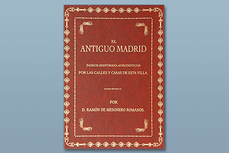 El antiguo Madrid de Mesonero Romanos