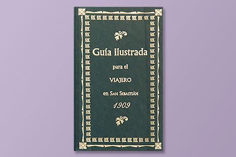 Guía Ilustrada para el viajero en San Sebastián en 1909