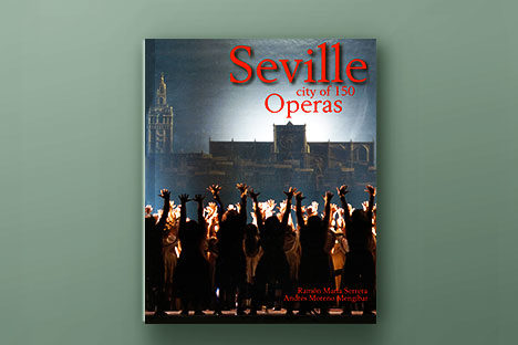 Seville, City of 150 operas
